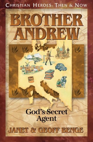 Brother Andrew: God's Secret Agent (Christian Heroes: Then & Now) por Janet Benge