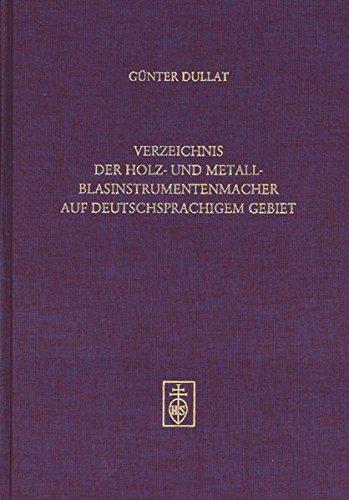 Verzeichnis der Holz- und Metallblasinstrumentenmacher auf deutschsprachigem Gebiet