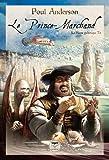 La Hanse Galactique, Tome 1 - Le Prince-Marchand