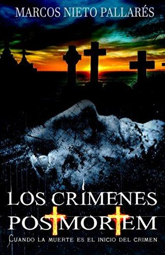 Los crímenes post mortem: Cuando la muerte es el inicio del crimen
