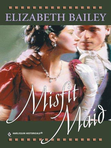 Misfit Maid (English Edition) por Elizabeth Bailey