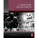 Cybercrime and Business: Strategies for Global Corporate Security