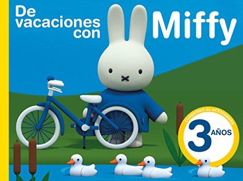 De vacaciones con Miffy - 3 años (Cuadernos de actividades de Miffy)...