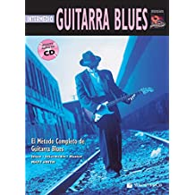 Guitarra Blues Intermedio: Intermediate Blues Guitar (Spanish Language Edition), Book & CD (Complete Method)