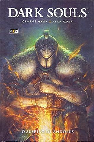 Dark Souls. O Suspiro de Andolus (Em Portuguese do