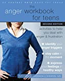 The Anger Workbook for Teens: Activities to Help You Deal with Anger and Frustration (English Edition)