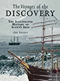 Image de The Voyages of the Discovery: An Illustrated History of Scott's Ship