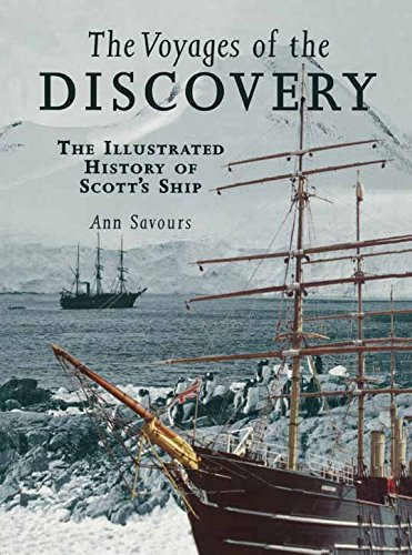 The Voyages of the Discovery: An Illustrated History of Scott's Ship por Ann Savours