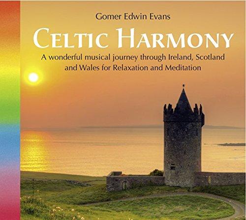 Celtic Harmony (2117), Eine wundervolle Musikreise durch Wales, Irland und Schottland. Schottische Musik, keltische Musik, irische Musik, walisische Musik, CD Kelten, keltische Musik CD (Musik-cd Keltische)