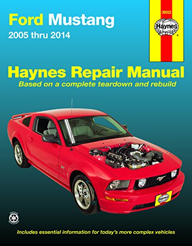 Ford Mustang: 2005-14 (Hayne's Automotive Repair Manual) -