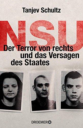 NSU. Der Terror von rechts und das Versagen des Staates