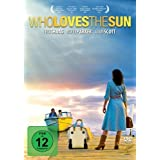 Who Loves The Sun by Lukas Haas