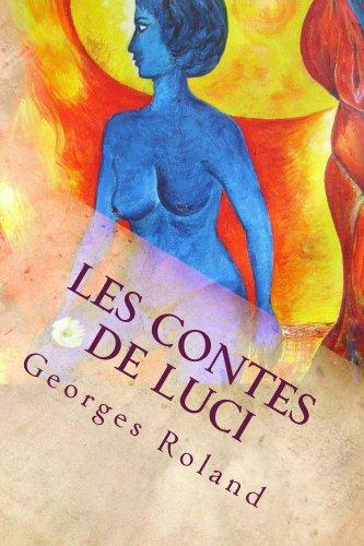 Les contes de Luci por Georges Roland