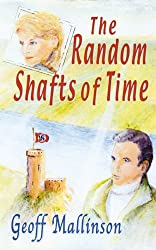 The Random Shafts of Time (English Edition)