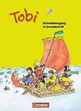 Tobi - Zu allen Ausgaben: Schreiblehrgang in Grundschrift