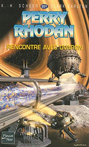 Rencontre avec Ovaron - Perry Rhodan par K. H. SCHEER