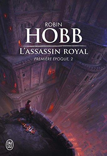 L'Assassin royal : Première époque, 2 par Robin Hobb