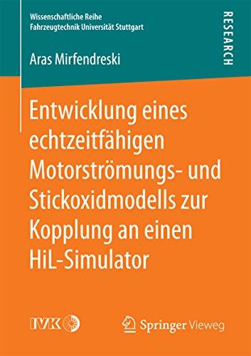 Entwicklung eines echtzeitfähigen Motorströmungs- und Stickoxidmodells zur Kopplung an einen HiL-Simulator (Wissenschaftliche Reihe Fahrzeugtechnik Universität Stuttgart)