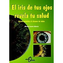 El Iris De Tuts Ojos Revela Tu Salud