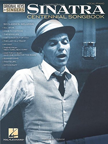 Frank Sinatra - Centennial Songbook - Original Keys for Singers (Vocal Piano)