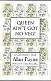 Queen Ain't Got No Veg