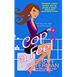 Cop a Feel (Handcuffs and Happily Ever Afters)