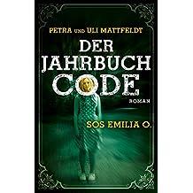 Der Jahrbuchcode: SOS EMILIA O. (Buntstein Verlag / Kinder- und Jugendbücher)