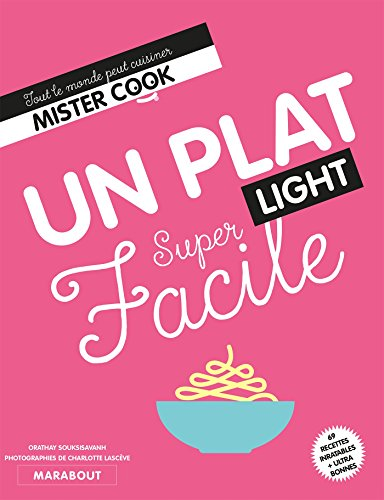 Super Facile Juste un plat light