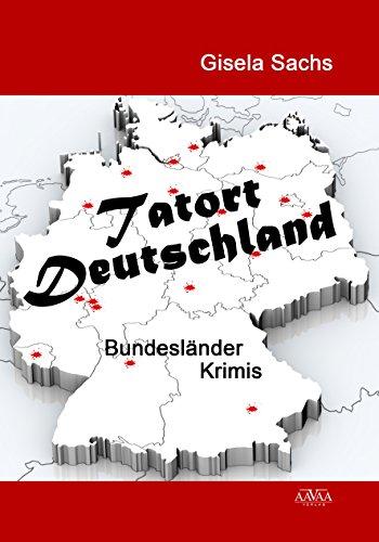 Tatort Deutschland: Bundesländer-Krimis
