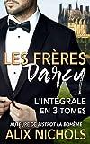 Les Frères Darcy - l'intégrale: coffret de 3 comédies romantiques