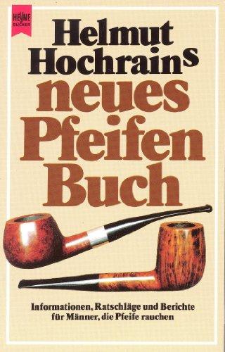 Helmut Hochrains neues Pfeifenbuch