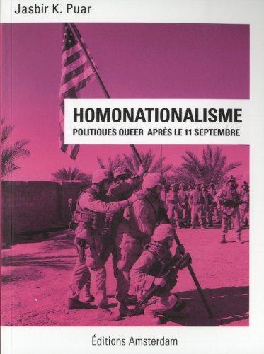 Homonationalisme : Politiques queer aprs le 11 Septembre