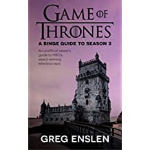 Game of Thrones: A Binge Guide to Season 3 (English Edition)