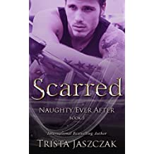 Scarred (Naughty Ever After Book 3) (English Edition)