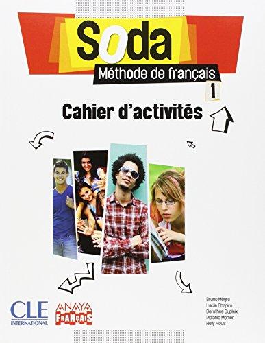 Soda, méthode de français, 1 Bachillerato : cahier d'activités