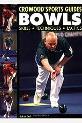 Bowls: Skills Techniques Tactics (Crowood Sports Guides) Paperback