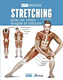 Stretching - 150 exercices pour un corps souple et tonique