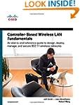 Controller-Based Wireless LAN Fundame...