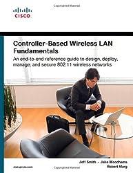 Controller-Based Wireless LAN Fundamentals (Fundamentals Series)