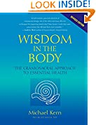 #2: Wisdom in the Body: The Craniosacral Approach to Essential Health