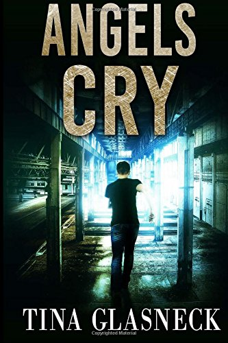Angels Cry: A Novella: Volume 1 (The Spark Before Dying Series)