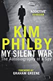 My Silent War: The Autobiography of a Spy