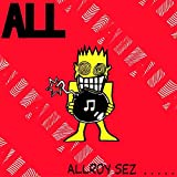 Allroy Sez [Vinilo]