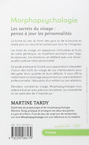Morphopsychologie Traité pratique : Lire le visage et comprendre la personnalité