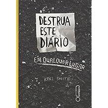 Destrua Este Diário em Qualquer Lugar (Em Portuguese do Brasil)