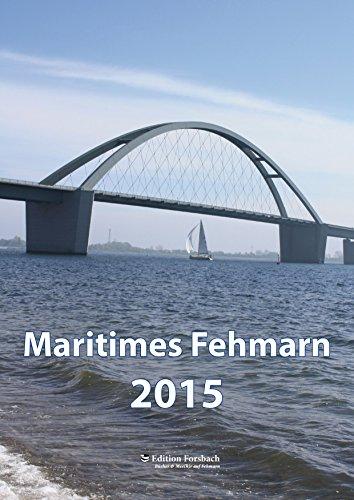 Maritimes Fehmarn - Kalender 2015 - Boot 2015-kalender