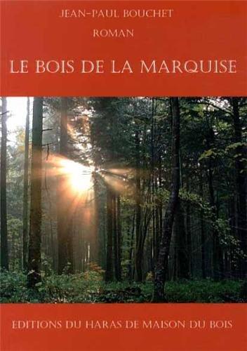 Le Bois de la Marquise