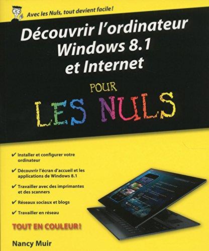 Découvrir l'ordinateur, Windows 8.1 et Internet pour les Nuls