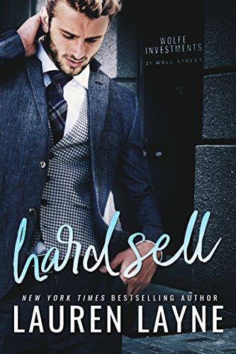 Hard Sell (21 Wall Street Book 2) (English Edition) por Lauren Layne