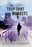 Best Virginia Shirts - The Tulip Shirt Murders (The Delanie Fitzgerald Mysteries) Review